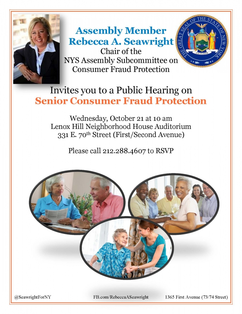 "Assemblymember Rebecca A. Seawright Invites You to a Public Hearing on Senior Consumer Fraud Protection. For more information click <a href=""https://www.facebook.com/events/1653400008235525/"" target=""blank"">here</a>."